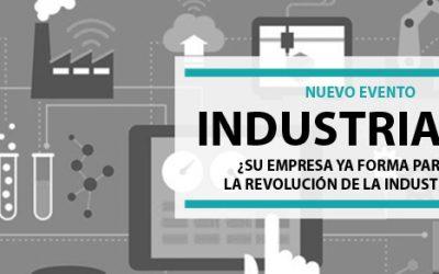 Nuevo evento: ¿Su empresa ya forma parte de la Industria 4.0?