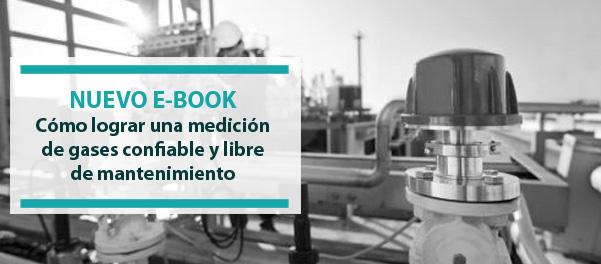 Nuevo E-Book: ¿Cómo lograr una medición de gases confiable y libre de mantenimiento?